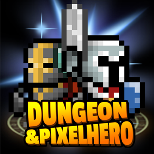 Dungeon x Pixel Hero 12.1.1 APKModDownload for android